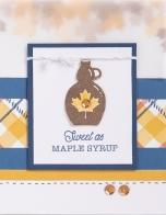 True North Workshop #ctmh #closetomyheart #TrueNorth #TrueNorthWorkshop #CelebrateCanada #Canada #fall #autumn #maplesyrup #syrup #cardmaking